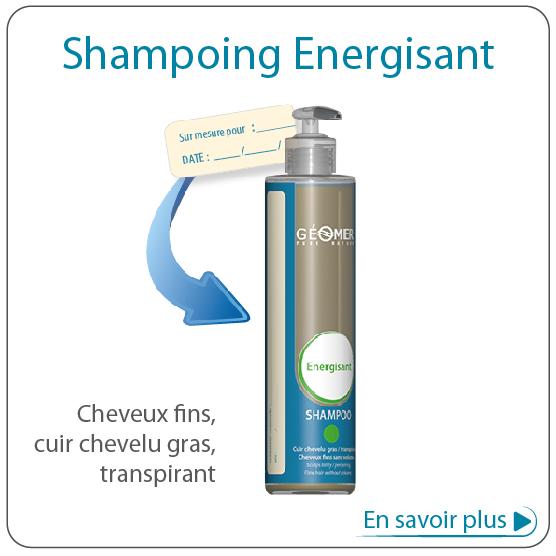 shampoing énergisant adapté sur-mesure par Géomer